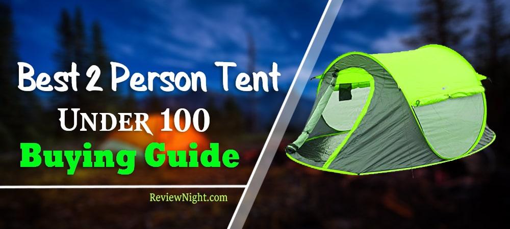 Best_2_Person_Tent_Under_100
