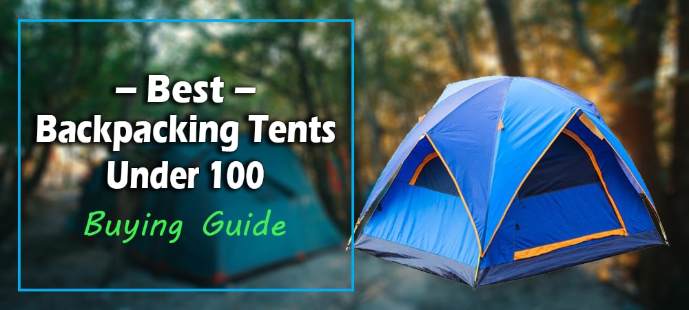 Best_backpaking_tents_under_100