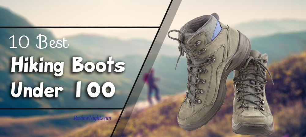 best_hiking_boots_under_100