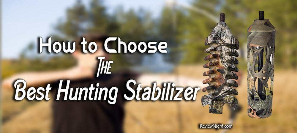 best_hunting_stabilizer