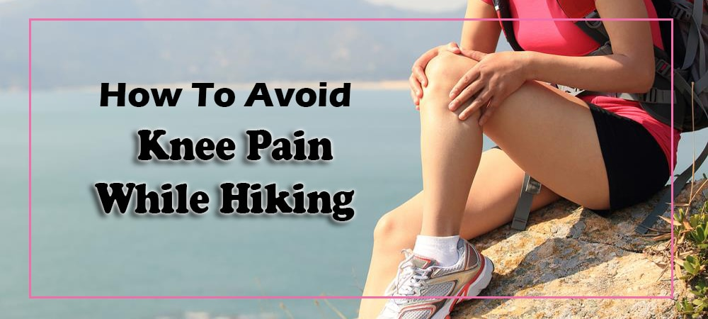knee_pain_while_hiking