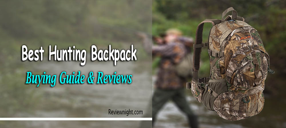 496967698e456 Best Hunting Backpack Buying Guide & Review