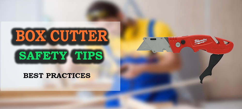 Box_Cutter_Safety_Tips
