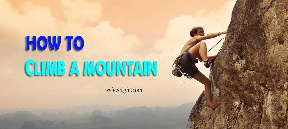 how_to_climb_a_mountain