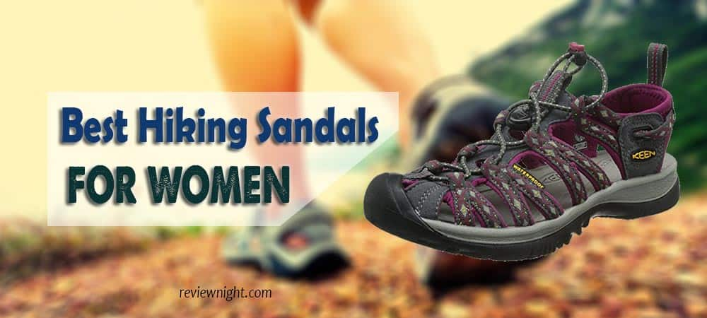 a1aadaee0407 Best Hiking Sandals For Women 2019 Buying Guide