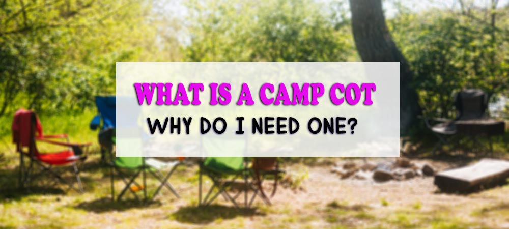 What_is_a_Camp_Cot
